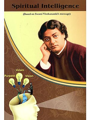 Spiritual Intelligence (Based on Swami Vivekananda's Message)