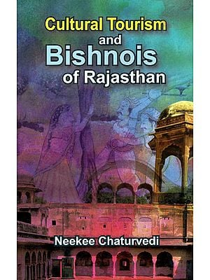 Cultural Tourism and Bishnois of Rajasthan