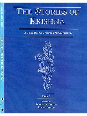 The Stories of Krishna - A Sanskrit Coursebook for Beginners (Set of 2 Volumes)