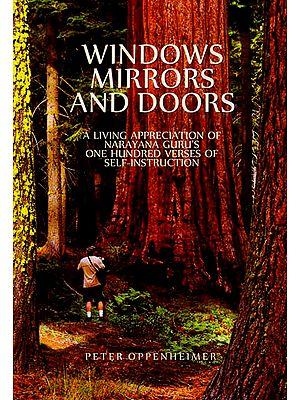 Windows Mirrors and Doors (Narayana Guru's Verses of Self-Instruction)