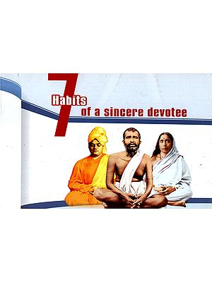 7 Habits of a Sincere Devotee