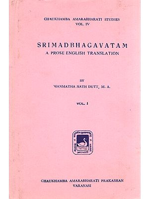 Srimad Bhagavatam - A Prose English Translation (Vol-I)