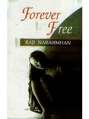 Forever Free (A Story)
