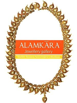 Alamkara Jewellery Gallery (Teacher's Resource Pack & Children's Workbook)