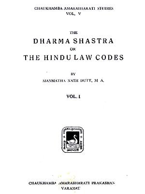 The Dharmashastra or The Hindulaw Codes : Volume - 1 (An Old and Rare Book)