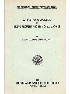 A Functional Analysis of Indian Thought and Its Social Margins by Swami Agehananda Bharati (An Old and Rare Book)