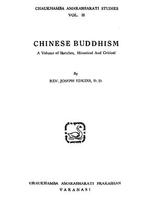 Chinese Buddhism - A Volume of Sketches, Historical and Critical (An Old and Rare Book)
