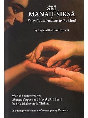 Sri Manah- Siksa (Splendid Instructions to the Mind)
