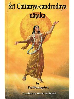 Sri Caitanya-Candrodaya Natak