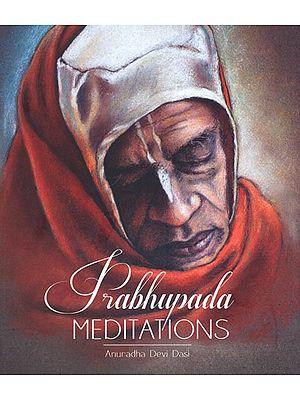 Prabhupada Meditaions