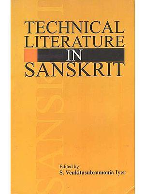 Technical Literature in Sanskrit