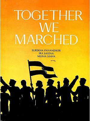 Together We Marched