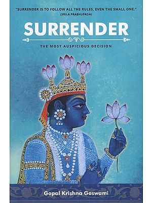 Surrender (The Most Auspicious Decision)