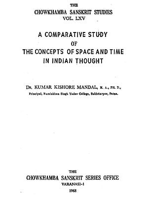 A Comparative Study of the Concepts of Space and Time in Indian Thought (An Old and Rare Book)