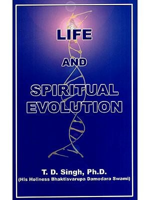 Life and Spiritual Evolution
