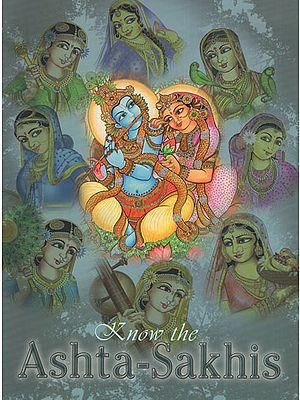 Know the Ashta-Sakhis