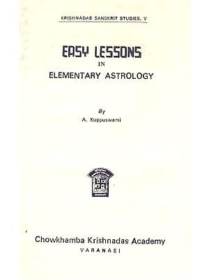 Easy Lessons in Elementary Astrology
