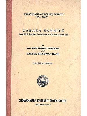Caraka Samhita - Sharirasthana (An Old and Rare Book)