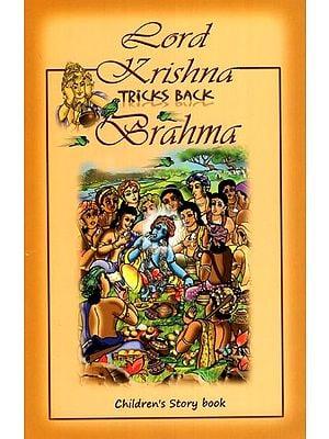 Lord Krishna Tricks Back Brahma