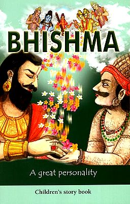 Bhishma (A Great Personality)