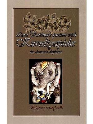 Lord Krishna's Pastimes with Kuvaliyapida (The Demonic Elephant)