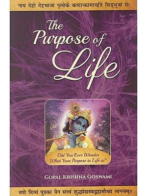 The Pupose of Life