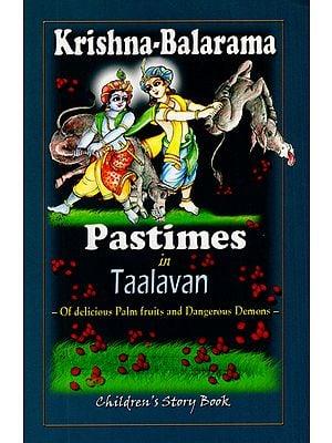 Krishna-Balarama Pastimes in Taalavan (Children's Story Book)