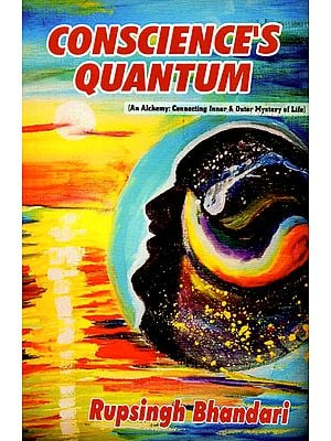 Conscience's Quantum (An Alchemy: Connecting Inner and Outer Mystery f Life)