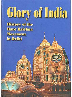Glory of India (History of the Hare Krishnna Movement in Delhi)