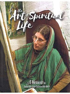 The Art of Spiritual Life