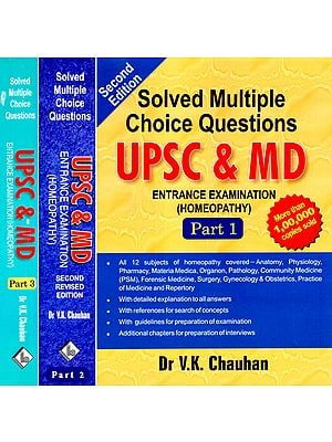 UPSC & MD: Solved Multiple Choice Questions - Homeopathy (Set of 3 Volumes)