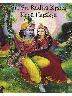Sri Sri Radha Krsna Krpa Kataksa