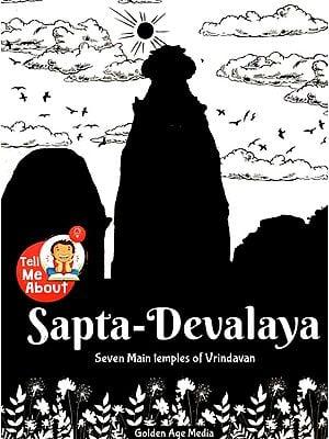 Sapta-Devalaya (Seven Main Temples of Vrindavan)