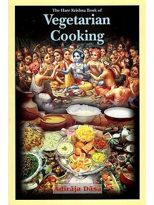 The Hare Krishna Book of Vegetarian Cooking
