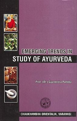 Emerging Trends in Study of Ayurveda