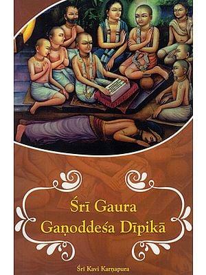 Sri Gaura Ganoddesa Dipika