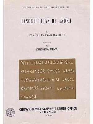Inscriptions of Asoka by Naresh Prasad Rastogi (An Old and Rare Book)