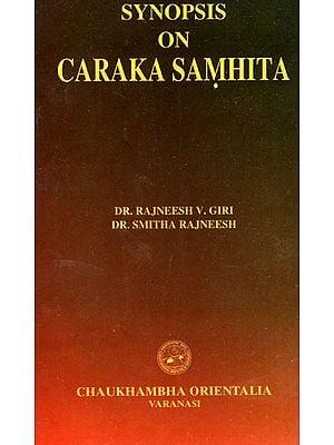 Synopsis on Caraka Samhita
