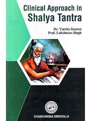 Clinical Approach in Shalya Tantra