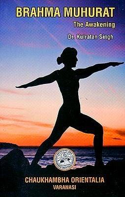 Brahma Muhurat The Awakening