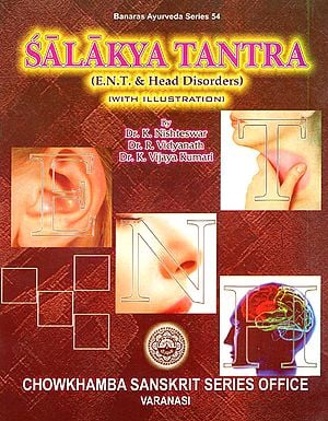 Salakya Tantra (E.N.T. & Head Disorders)