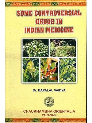 Some Controversial Drugs in Indian Medicine