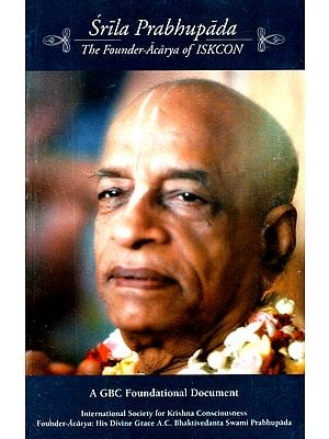 Srila Prabhupada (The Founder-Acarya of ISKCON)