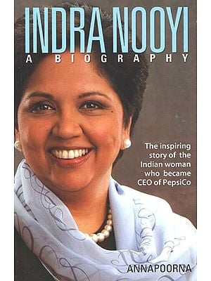 Indra Nooyi (A Biography)