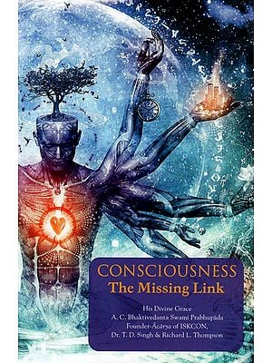 Consciousness: The Missing Link