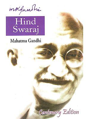 Hind Swaraj (Mahatma Gandhi)