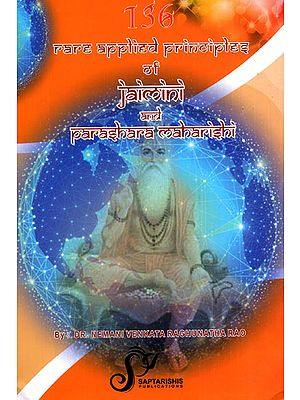 136 Rare Applied Principles of Jaimini and Parashara Maharishi