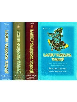 Laghu Vaisnava Tosani- Tenth Canto Commentary of Srimad Bhagavatam (Set of 4 Volumes)