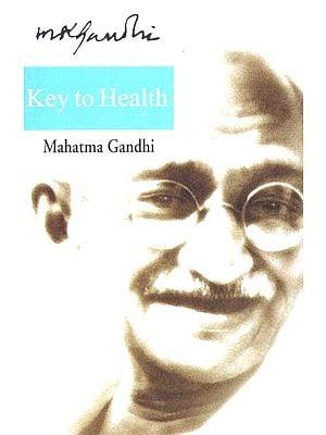 Key to Health (Mahatma Gandhi)