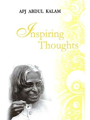 Inspiring Thoughts of APJ Abdul Kalam